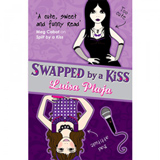 Swapped By A Kiss by Luisa Plaja