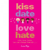 Kiss Date Love Hate by Luisa Plaja