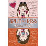 Split by A Kiss by Luisa Plaja