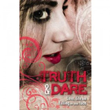 Truth and Dare, featuring a story by Luisa Plaja